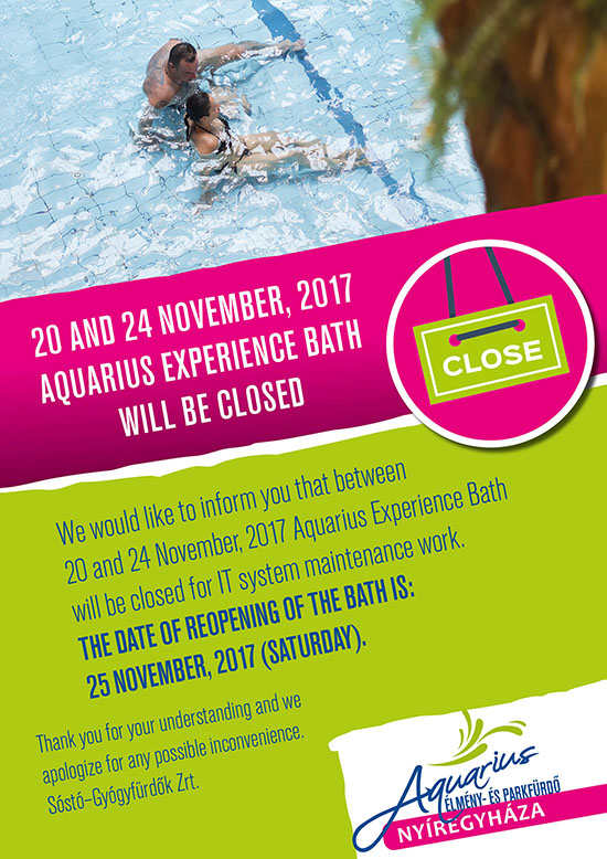20 and 24 november, 2017 Aquarius Experience bath will be closed